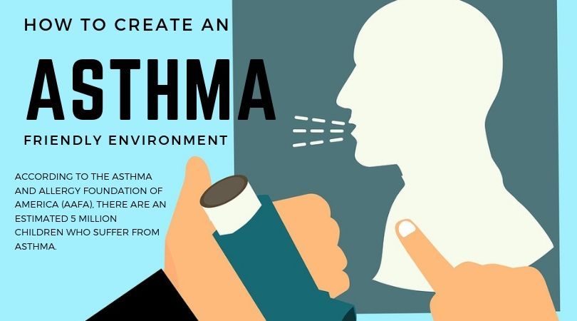 Asthma-Friendly Environment for my kids